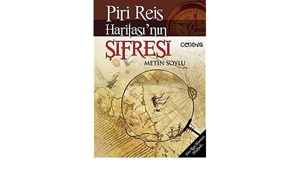 Piri Reis Haritasinin Sifresi: Piri Reis Haritasi Hediyeli: Amazon ...
