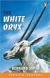 Easy: White Oryx (Penguin Readers (Graded Readers))