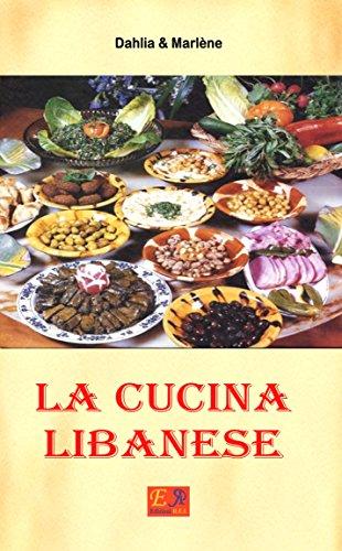 La Cucina Libanese (Cucina Etnica Vol. 2)