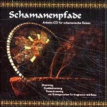 Schamanenpfade