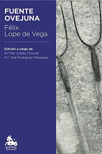 Fuente Ovejuna (Austral Educación) por Félix Lope de Vega