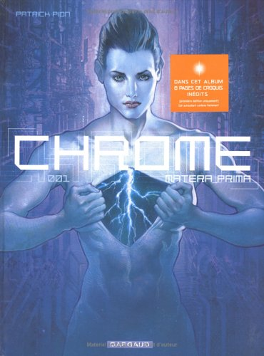 Chrome, tome 1 : Matera Prima par Patrick Pion