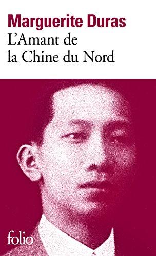 L'Amant de la Chine du Nord par Marguerite Duras