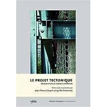 Le projet tectonique