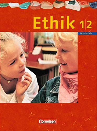 Ethik - Grundschule Rheinland-Pfalz, Sachsen, Sachsen-Anhalt, Thüringen / 1./2. Schuljahr - Schülerbuch,