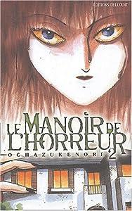 Le Manoir de l'Horreur Edition simple Tome 2