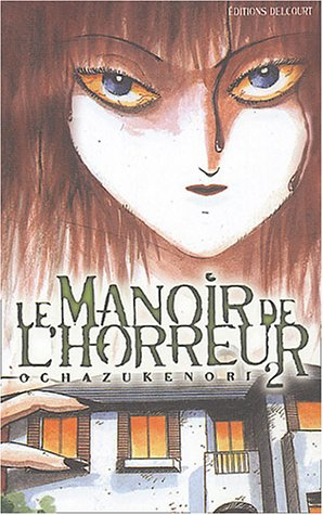 Le Manoir de l'horreur, tome 2