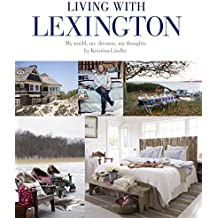Living with Lexington: My World. My Dreams, My Thoughts