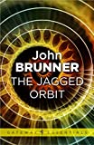 The Jagged Orbit (Gollancz Collectors' Editions)