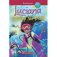 American Girl: Luciana: Braving the Deep [Idioma Inglés]