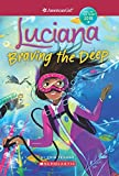 American Girl: Luciana: Braving the Deep (American Girl: Girl of the Year 2018, Band 2)