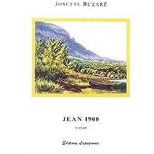 Jean 1900 ou Tableaux de la vie ordinaire d'un peintre savoyard