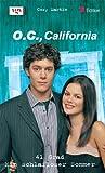 O.C., California: 41 Grad / Ein schlafloser Sommer - Cory Martin