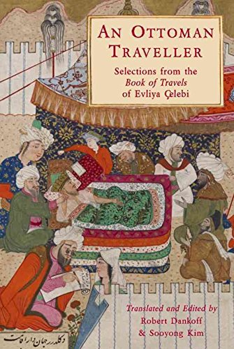 [(An Ottoman Traveller : Selections from the Book of Travels of Evliya Celebi)] [By (author) Robert Dankoff ] published on (May, 2011)