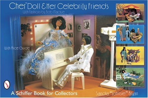 Von Kostüm Arten Barbie - Cher Doll & Her Celebrity Friends: With Fashions by Bob MacKie (Schiffer Book for Collectors)