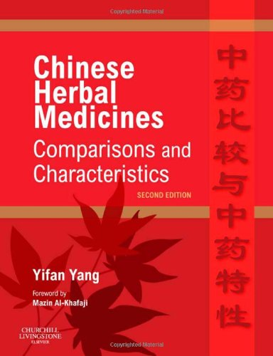Chinese Herbal Medicines: Comparisons and Characteristics, 2e