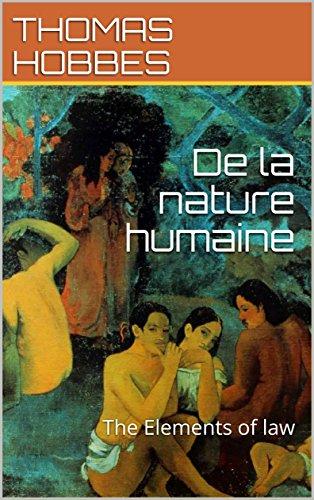 De la nature humaine: The Elements of law