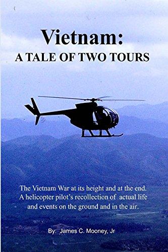 Vietnam: A Tale Of Two Tours (English Edition) por James C Mooney Jr