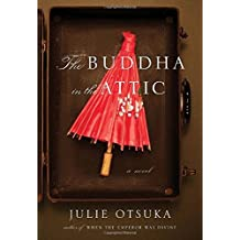 The Buddha in the Attic by Julie Otsuka (2011-08-23)