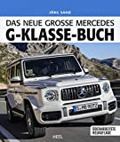 Das neue große Mercedes-G-Klasse-Buch