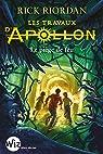 Les Travaux d'Apollon - tome 3 : Le piège de feu par Riordan