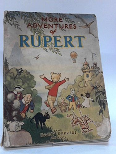 More Adventures Of Rupert. The Daily Express Annual. 1947