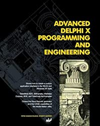 Advanced Delphi X Programming & Engineering