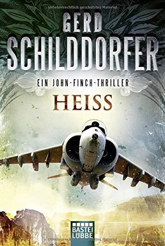 Heiß: Ein John-Finch-Thriller