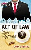 Act of Law - Liebe verpflichtet: Shanghai Love Affairs 3 / Liebesroman -