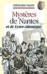 Mystères de Nantes et de Loire-Atlantique par Pajot