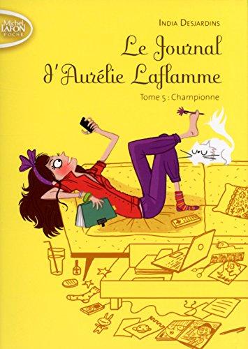 Le journal d'Aurélie Laflamme T05 Championne (5)