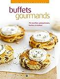 Telecharger Livres Buffets gourmands (PDF,EPUB,MOBI) gratuits en Francaise
