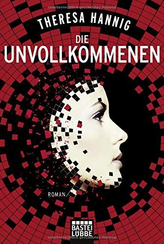 Buchseite und Rezensionen zu 'Die Unvollkommenen: Roman' von Theresa Hannig