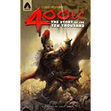 400 BC: The Story of the Ten Thousand (Original)