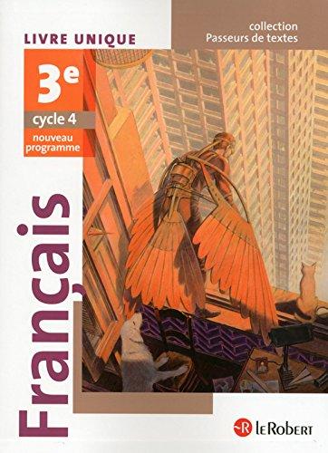 Français 3e : Livre unique par Corinne Abensour, Adrien David, Marie-Hélène Dumaître, Maxime Durisotti, Collectif