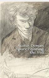 Austin Osman Spare: Painting the Veil