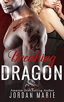 Breaking Dragon: Savage Brothers MC by [Marie, Jordan]