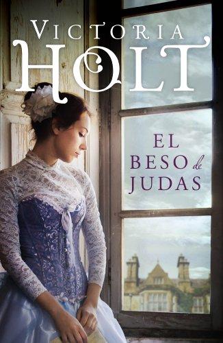 El beso de Judas por Victoria Holt
