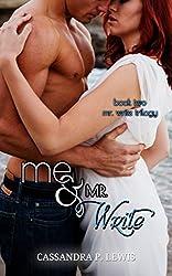 Me & Mr. Write (Mr. Write Trilogy Book 2) (English Edition)