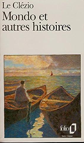 Mondo et Trois Autres Histoires - Le Clézio