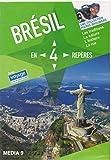 BRESIL - EN 4 REPERES