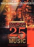 Michael Mittermeier Presents: Saturday Night Live - 25 Years of Music (2 DVDs)