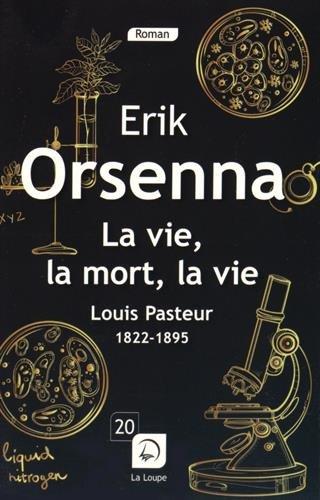 """<a href=""""/node/2416"""">La vie, la mort, la vie / Louis Pasteur, 1822-1895</a>"""