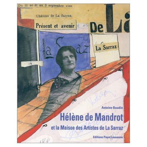 Hélène de Mandrot et la Maison des Artistes de la Sarraz