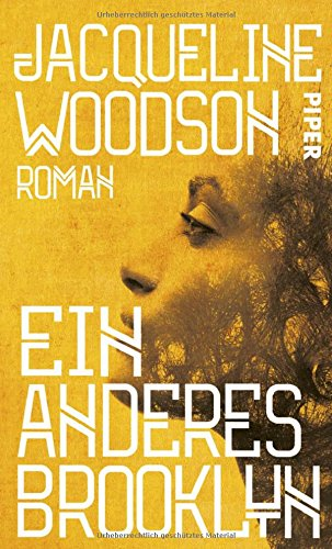 Buchseite und Rezensionen zu 'Ein anderes Brooklyn: Roman' von Jacqueline Woodson