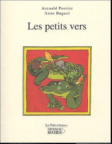 Les petits vers par Arnauld Pontier