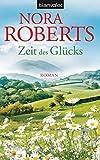 Zeit des Glücks: Roman (Die Zeit-Trilogie, Band 3)