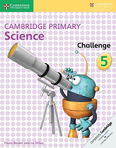 Cambridge primary science challenge. Per la Scuola elementare: 5