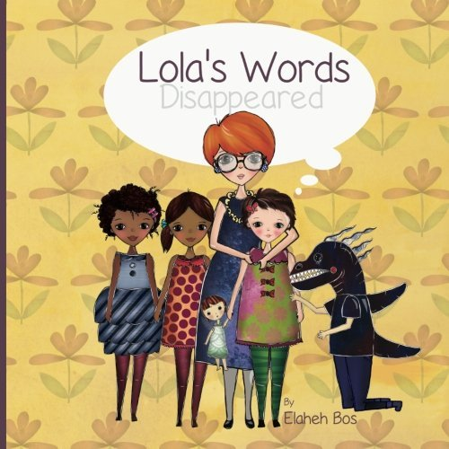 Lola's words disappeared by Elaheh Bos (2013-05-30)