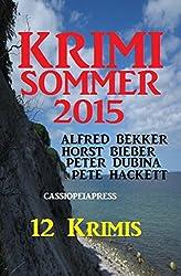 Krimi Sommer 2015: 12 Krimis: Cassiopeiapress